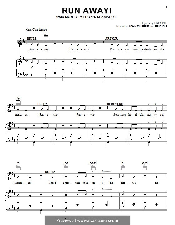 Run Away! (from Monty Python's Spamalot): For voice and piano (or guitar) by Eric Idle, John Du Prez