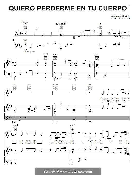 Quiero Perderme en tu Cuerpo: For voice and piano (or guitar) by Kike Santander