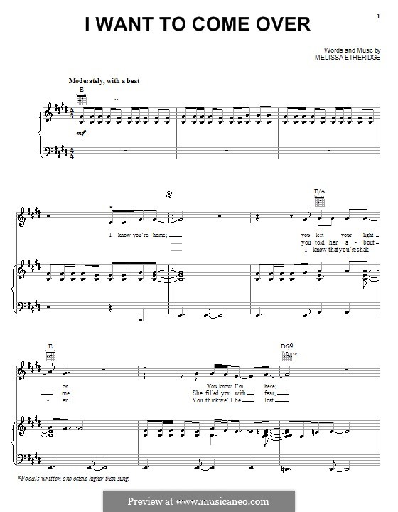 I Want to Come Over: For voice and piano (or guitar) by Melissa Etheridge