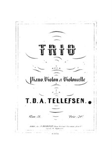 Piano Trio, Op.31: Piano Trio by Thomas Tellefsen