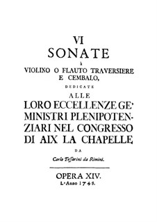 Sonatas for Violin (or Flute) and Harpsichord, Op.14: Sonatas for Violin (or Flute) and Harpsichord by Carlo Tessarini