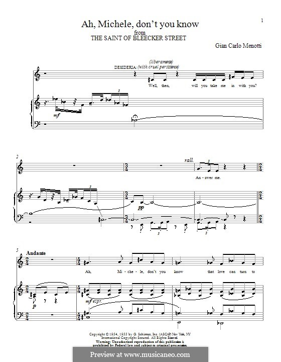 The Saint of Bleecker Street: Ah, Michele, don't You Know. Version for voice and piano by Gian Carlo Menotti