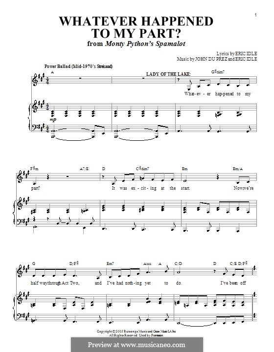Whatever Happened to My Part? (from Monty Python's Spamalot): For voice and piano (or guitar) by Eric Idle, John Du Prez