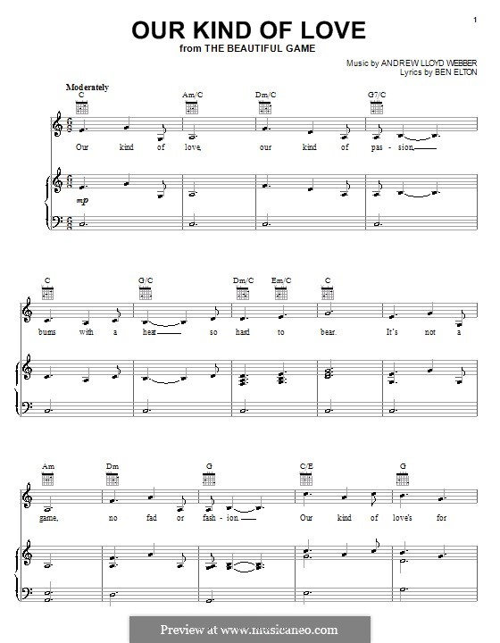 Our Kind of Love (from The Beautiful Game): For voice and piano (or guitar) by Andrew Lloyd Webber