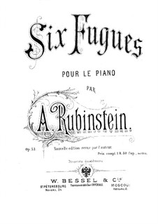 Six Preludes and Fugues, Op.53: Six Preludes and Fugues by Anton Rubinstein