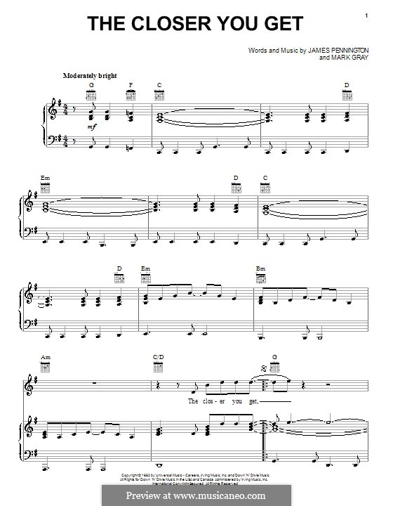 The Closer You Get (Alabama): For voice and piano (or guitar) by James Preston Pennington, Mark Gray