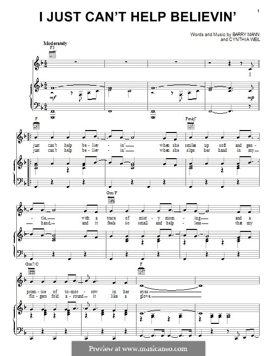 I Just Can't Help Believin' (Elvis Presley): For voice and piano (or guitar) by Barry Mann, Cynthia Weil