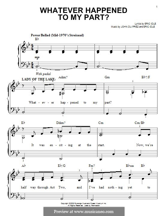Whatever Happened to My Part? (from Monty Python's Spamalot): For easy piano by Eric Idle, John Du Prez