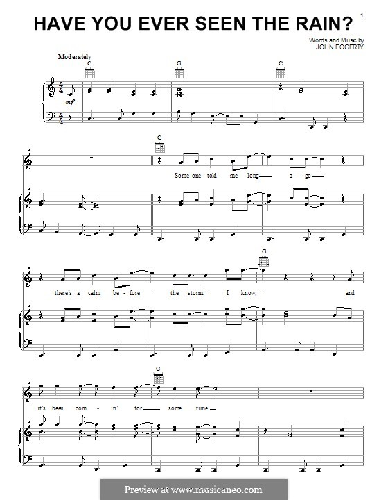 Have You Ever Seen the Rain? (Creedence Clearwater Revival): For voice and piano (or guitar) by John C. Fogerty