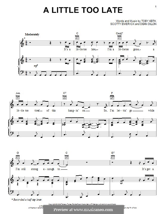 A Little Too Late: For voice and piano (or guitar) by Dean Dillon, Scott Emerick