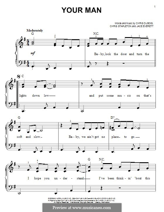 Your Man: For easy piano by Chris DuBois, Chris Stapleton, Jace Everett
