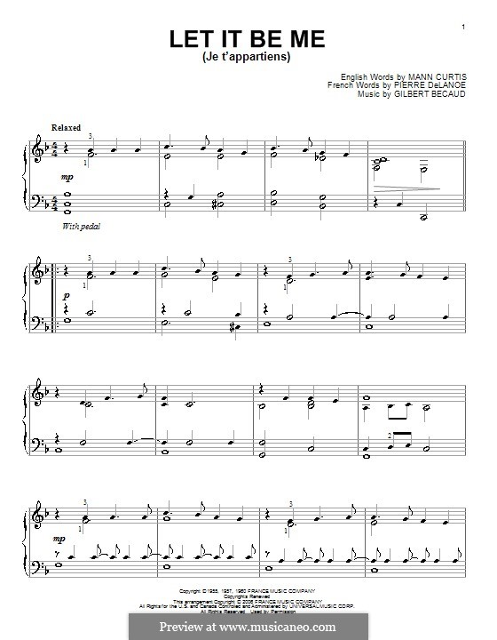 Let It Be Me (Je T'appartiens): For piano by Gilbert Becaud, Manny Kurtz, Pierre Delanoe