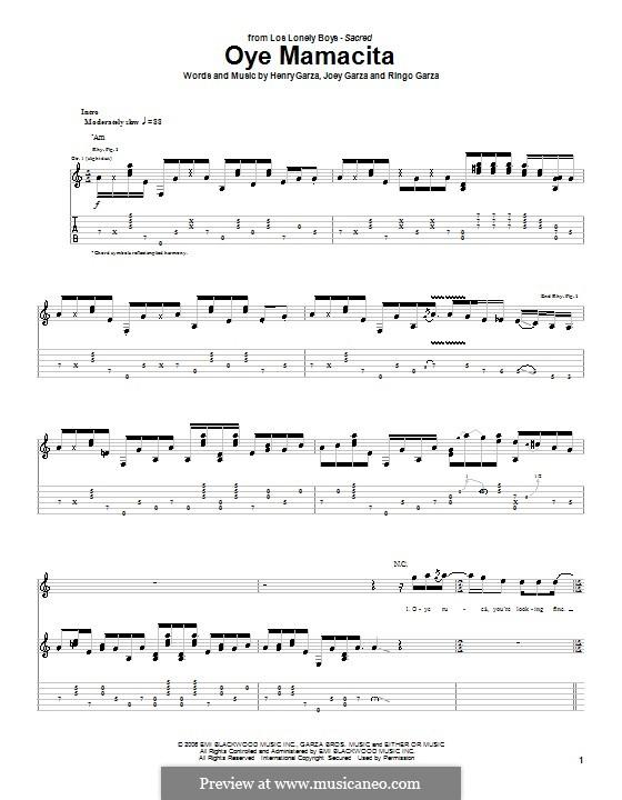 Oye Mamacita (Los Lonely Boys): For guitar with tab by Henry Garza, Joey Garza, Ringo Garza