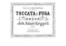 Toccata and Fugue, Op.65: Toccata and Fugue by Johan Adam Krygell