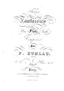 Three Fantasias for Flute, Op.38: Three Fantasias for Flute by Friedrich Kuhlau