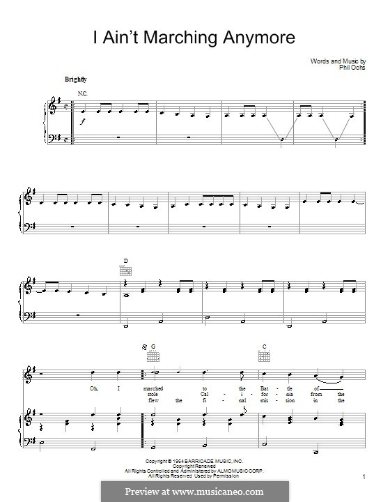 I ain't Marching Anymore: For voice and piano (or guitar) by Phil Ochs