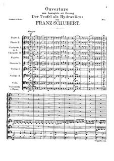 Overture for Orchestra to 'Der Teufel als Hydraulicus', D.4: Overture for Orchestra to 'Der Teufel als Hydraulicus' by Franz Schubert
