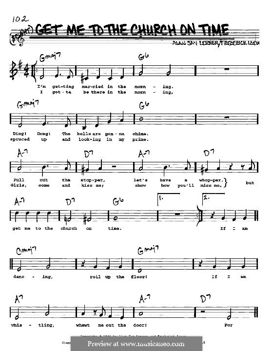 Get Me to the Church on Time: Melody, lyrics and chords by Frederick Loewe