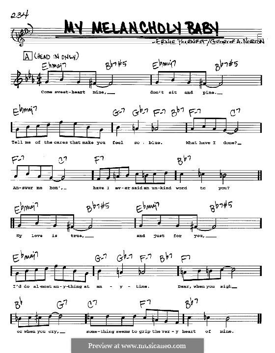 My Melancholy Baby: Melody, lyrics and chords - C instruments by Ernie Burnett