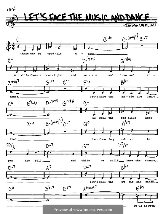 Let's Face the Music and Dance: Melody, lyrics and chords - C instruments by Irving Berlin