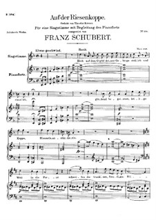 Auf der Riesenkoppe (On the Giant Peak), D.611: For voice and piano by Franz Schubert