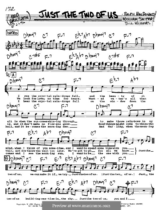 Just the Two of Us (Grover Washington Jr. with Bill Withers): Melody, lyrics and chords - C instruments by Bill Withers, Ralph MacDonald, William Salter