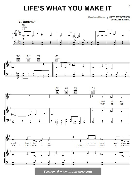 Life's What You Make It (Hannah Montana): For voice and piano (or guitar) by Matthew Gerrard, Robbie Nevil