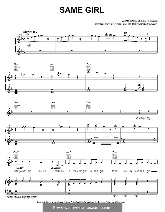 Same Girl (R Kelly with Usher): For voice and piano (or guitar) by James 'Rayshawn' Smith, Ronnie Jackson