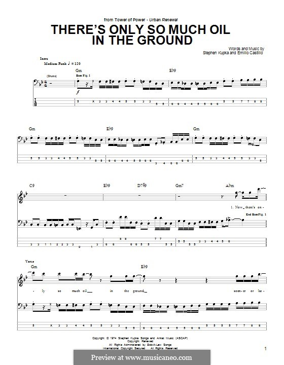 There's Only So Much Oil in the Ground (Tower of Power): For bass guitar with tab by Emilio Castillo, Stephen Kupka