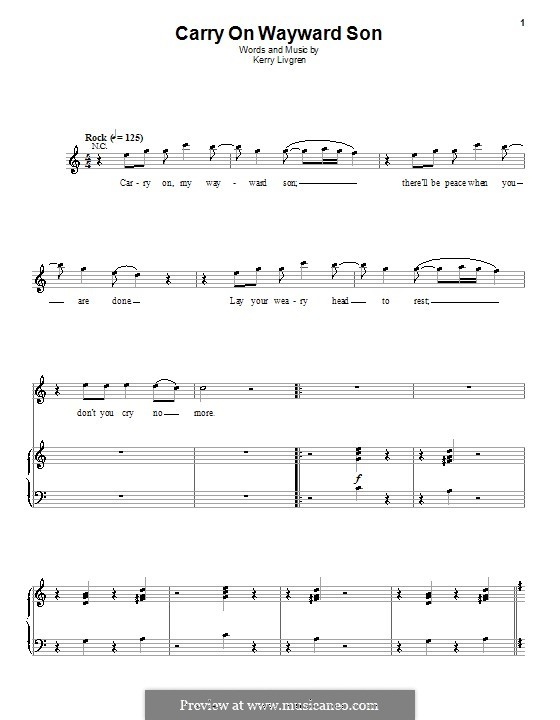 Carry on Wayward Son (Kansas): For voice and piano (or guitar) by Kerry Livgren