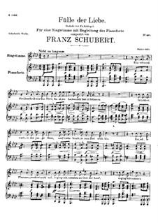 Fülle der Liebe (Love's Abundance), D.854: For voice and piano by Franz Schubert