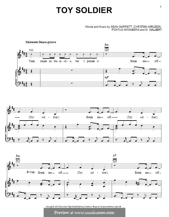 Toy Soldier (Britney Spears): For voice and piano (or guitar) by Christian Karlsson, M. Wallbert, Pontus Winnberg, Sean Garrett