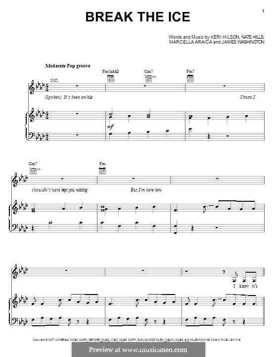 Break the Ice (Britney Spears): For voice and piano (or guitar) by James Washington, Keri Lynn Hilson, Marcella Araica, Floyd Nathaniel Hills