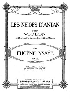 Les Neiges d'Antan, Op.23: For violin and piano by Eugène Ysaÿe
