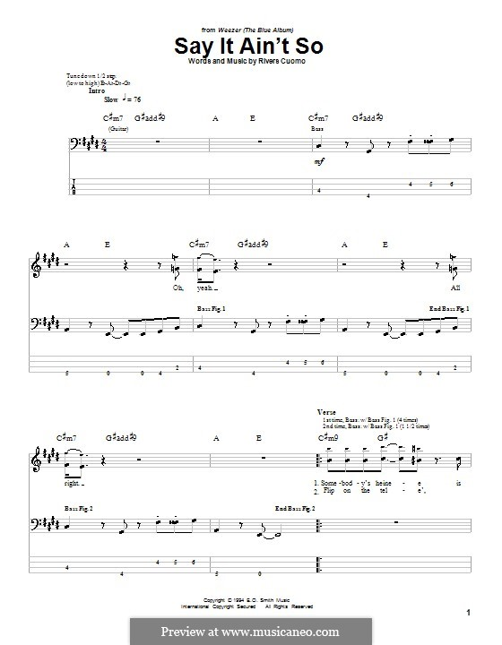 Say It Ain't So (Weezer): For bass guitar with tab by Rivers Cuomo