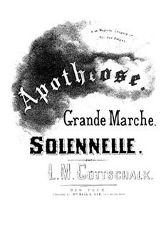 Apothéose, Op.29: Apothéose by Louis Moreau Gottschalk
