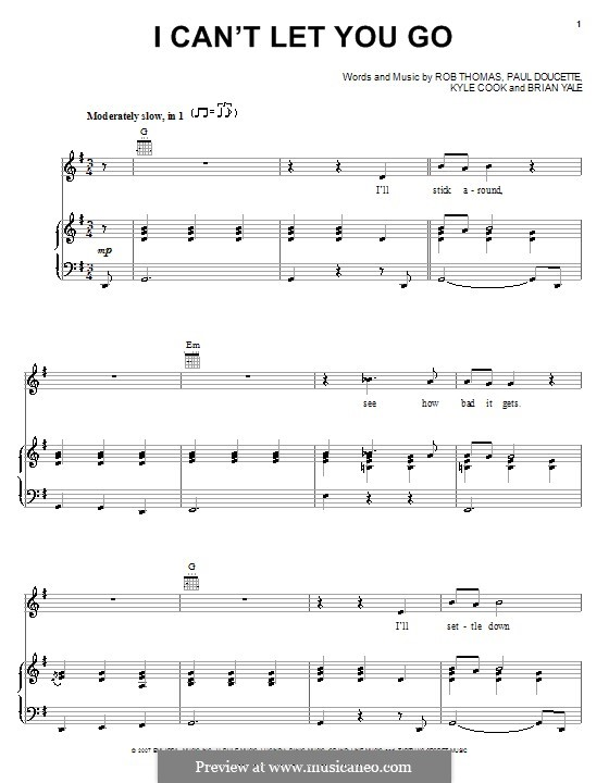 I Can't Let You Go (Matchbox Twenty): For voice and piano (or guitar) by Brian Yale, Kyle Cook, Paul Doucette, Rob Thomas