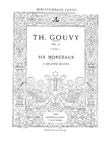 Six Pieces for Piano Four Hands, Op.59: Complete set by Louis Théodore Gouvy