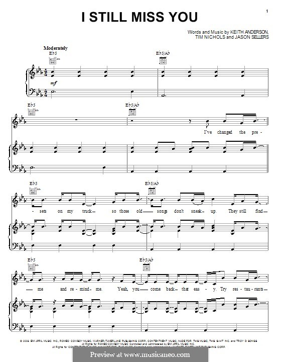 I Still Miss You (Keith Anderson): For voice and piano (or guitar) by Jason Sellers, Tim Nichols