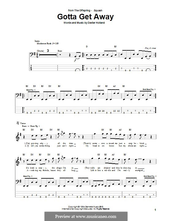 Gotta Get Away (The Offspring): For bass guitar with tab by Dexter Holland