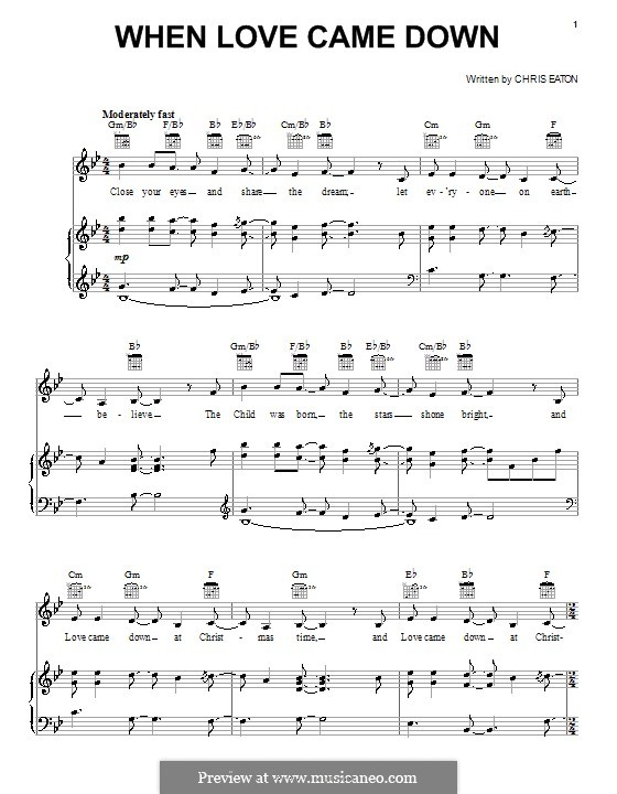 When Love Came Down (Point of Grace): For voice and piano (or guitar) by Chris Eaton
