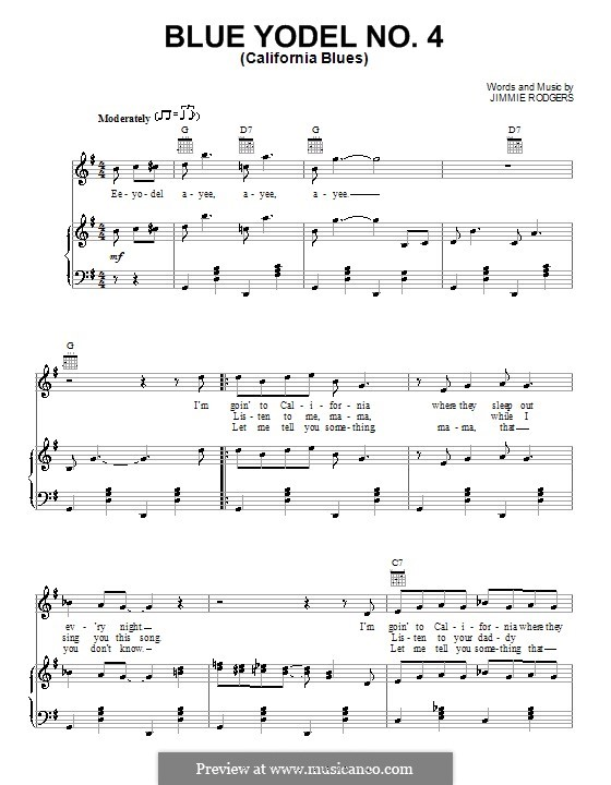 Blue Yodel No.4 (California Blues): For voice and piano (or guitar) by Jimmie Rodgers