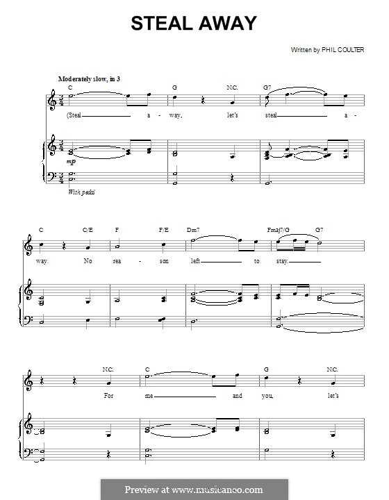 Steal Away (Celtic Thunder): For voice and piano (or guitar) by Phil Coulter