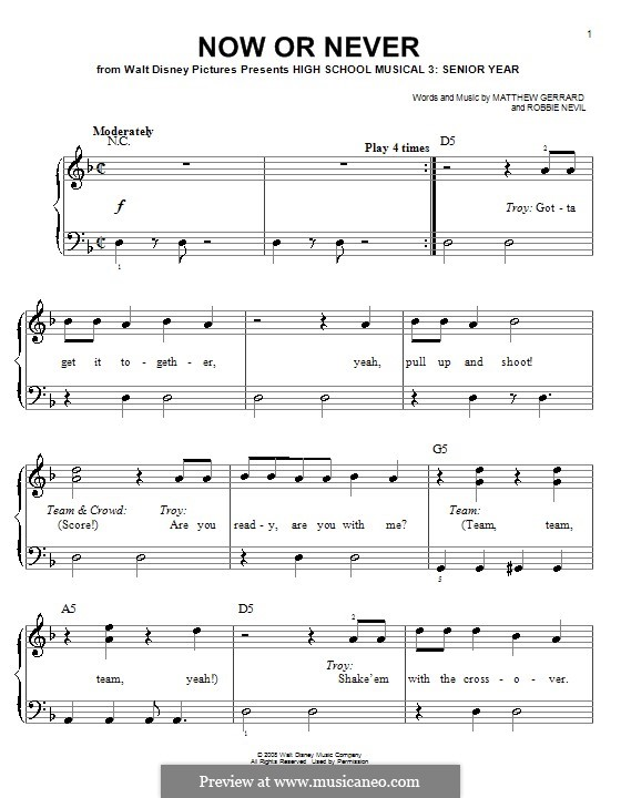 Now or Never (from High School Musical 3): For easy piano by Matthew Gerrard, Robbie Nevil
