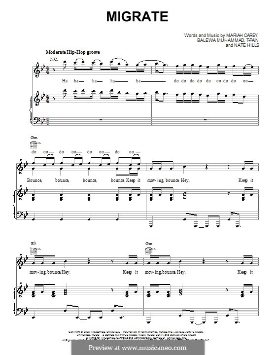 Migrate (Mariah Carey): For voice and piano (or guitar) by T-Pain, Balewa Muhammad, Floyd Nathaniel Hills