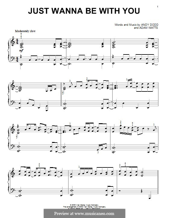 Just Wanna Be with You (High School Musical 3): For piano by Adam Watts, Andrew Dodd