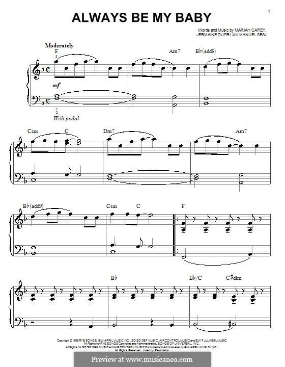 Always Be My Baby: For easy piano by Jermaine Dupri, Manuel Seal, Mariah Carey