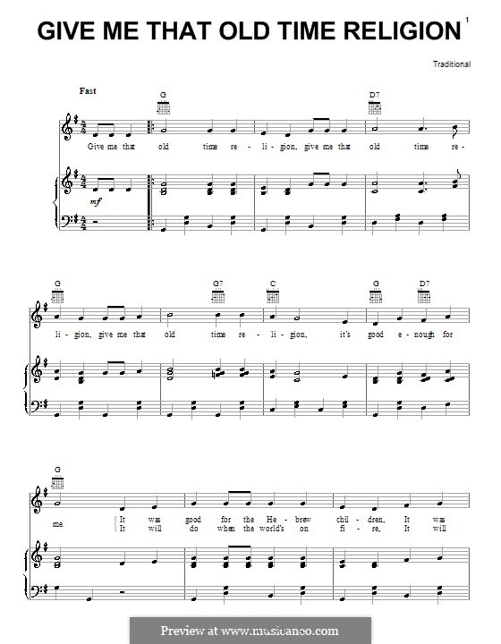Give Me That Old Time Religion: For voice and piano (or guitar) by folklore