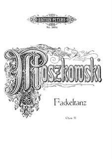 Dance with Flambeaus, Op.51: For piano by Moritz Moszkowski