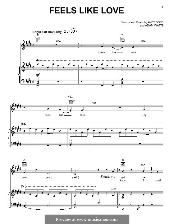 Feels Like Love (The Cheetah Girls): For voice and piano (or guitar) by Adam Watts, Andrew Dodd